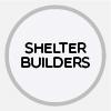 SHELTER BUILDERS