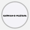 KARWAN-E-MUSTAFA